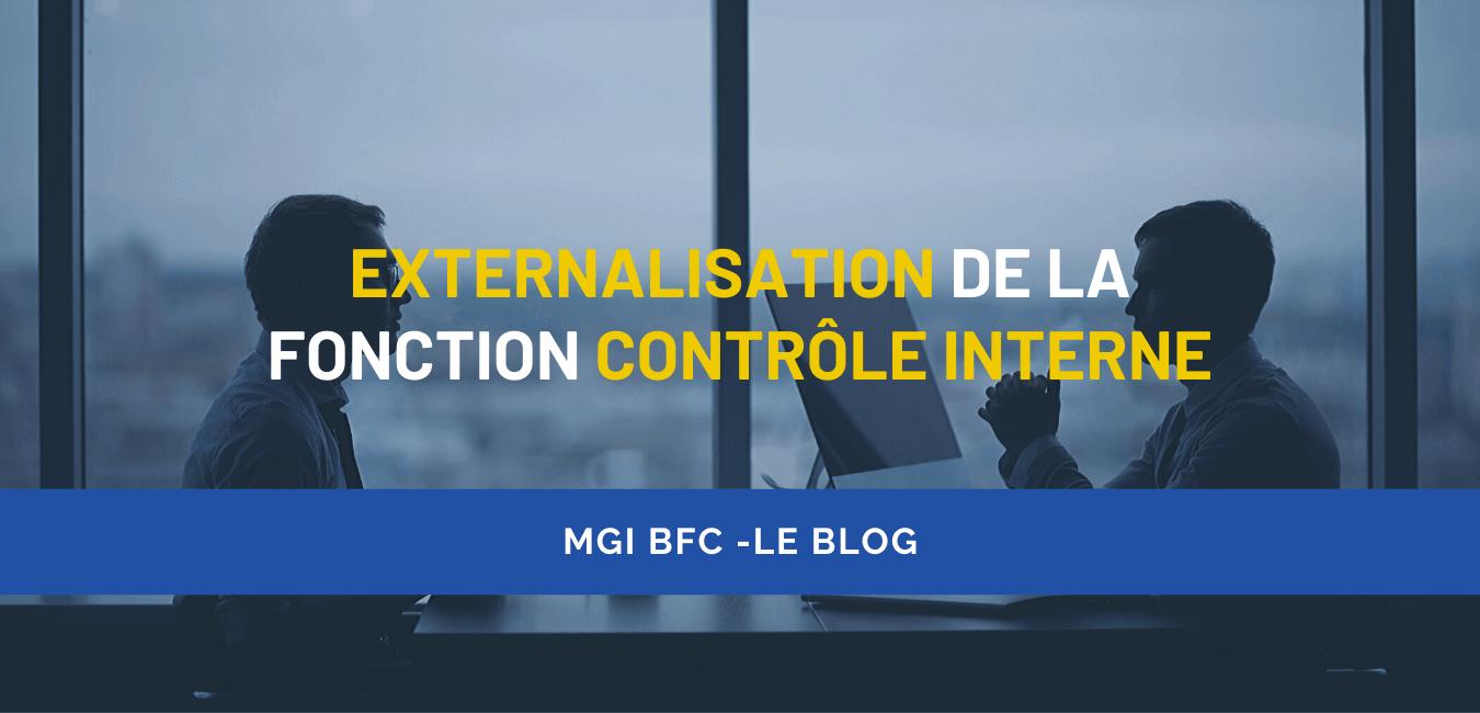 Externalisation de la fonction contrôle interne